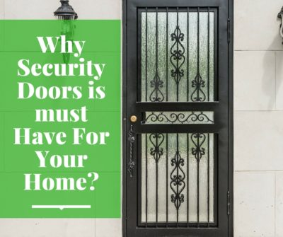Best Security Doors Melbourne